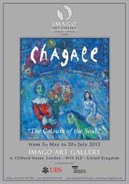Imago Art Gallery, London - Chagall: 'The Colours of the Soul'. May 3-Jul 20. - Galleries magazine - May'13