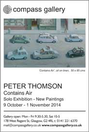 Compass Gallery and Cyril Gerber Fine Art, Glasgow - Peter Thomson: Contains Air. Oct 9-Nov 1. - Galleries Oct'14