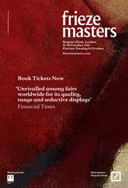 Frieze Masters,  London - Frieze Masters. Oct 15-19. - Galleries magazine - Oct'14