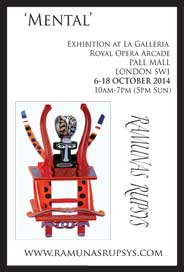 La Galleria, London - Ramunas Rupsys. New exhibition exploring human mind - 'Mental'. Oct 6-18. - Galleries Sep'14