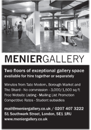 Menier Hire - Two exceptional gallery spaces: 3,000/1,500 sq ft. Hireable separately or together. Minutes from Tate Modern. Highly competitive rates for exhibitions and events
