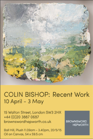 Colin Bishop. Apr 10-May 3